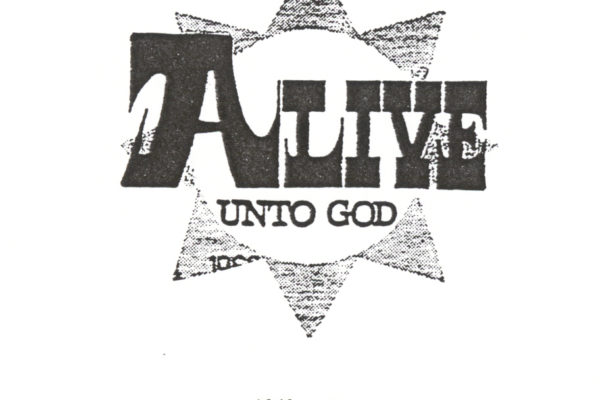 Alive Unto God 1968-1972